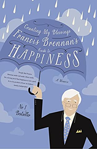 Counting My Blessings: Francis Brennan's Guide to