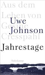 Jahrestage: Aus dem Leben von Gesine Cresspahl. Einbändige Ausgabe