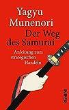 Der Weg des Samurai: Anleitung zum strategischen Handeln