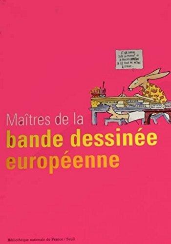 Maîtres de la bande dessinée européenne par (Broché - Oct 14, 2000)