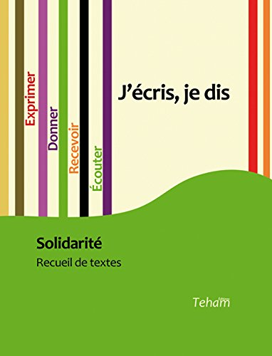 J'écris, je dis : Solidarité