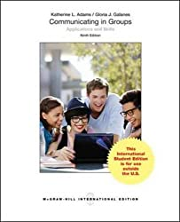 Communicating in Groups: Applications and Skills (Int'l Ed)