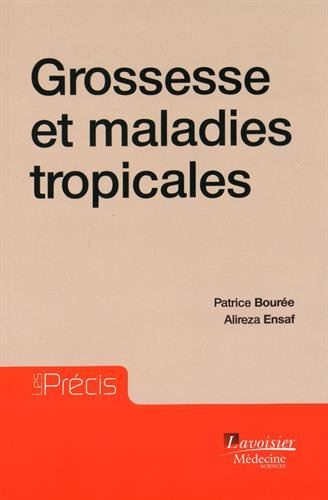 Grossesse et maladies tropicales