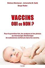 Vaccins - Les analyses et les photos au microscope électronique de substances contenues dans les vaccins. de Serge Rader