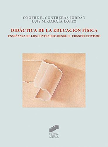 Didáctica de la educación física por Onofre R. Contreras Jordán