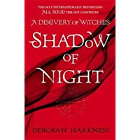 Shadow of Night: (All Souls 2) (All Souls Trilogy 2)