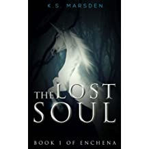 The Lost Soul: Volume 1 (Enchena)