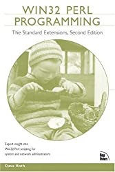 Win32 Perl Programming: The Standard Extensions (2nd Edition) by Dave Roth (2001-09-20)