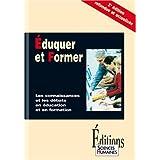 Eduquer et former : Les connaissances et les débats en éducation et en formation