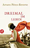 Dreimal im Leben: Roman (insel taschenbuch) bei Amazon kaufen