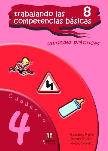 Trabajando las 8 competencias básicas.: Cuaderno 4