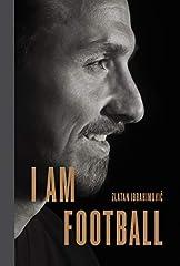 Idea Regalo - I Am Football: Zlatan Ibrahimovic