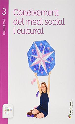 Coneixement del medi social i cultural 3 primaria saber fer