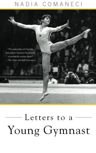 Letters to a Young Gymnast by Comaneci, Nadia (2011) Paperback