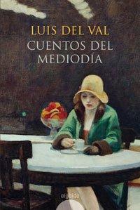 Cuentos de Luis del Val/ Tales of Luis del Val Cover Image