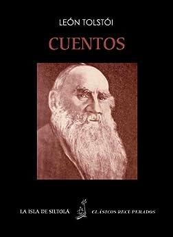 Cuentos (Siltolá, Clásicos recuperados) de [Tolstói, León, Tolstoy, Leo, Tolstói, Lev Nikoláyevich]