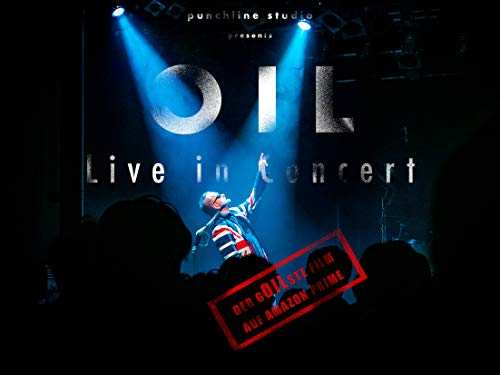 OIL - Live in Concert
