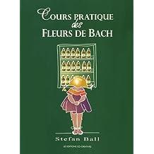 Cours pratique des Fleurs de Bach