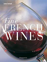 Fine French Wines by James Turnbull (2002-12-06)