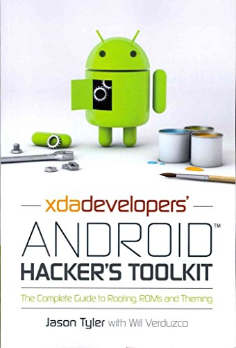 [(XDA Developers' Android Hacker's Toolkit : The Complete Guide to Rooting, Roms and Theming)] [By (author) Jason Tyler ] published on (June, 2012) par Jason Tyler