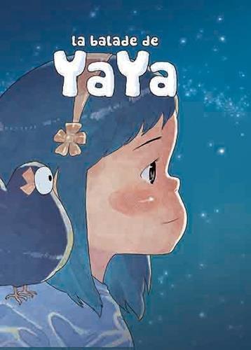 Balade de Yaya - Intégrale (La) Vol.1