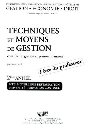 Techniques et moyens de gestion BTS Hôtellerie-restauration 2ème année. : Corrigés par BPI