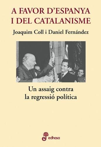 A favor d'Espanya i el catalanisme (Otras obras)