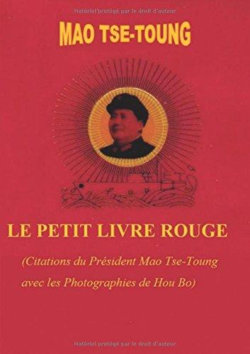 Le Petit Livre Rouge (CITATIONS DU PRESIDENT MAO TSE-TOUNG)