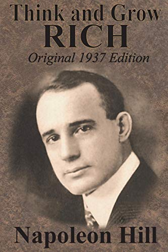 Think And Grow Rich Original 1937 Edition por Napoleon Hill