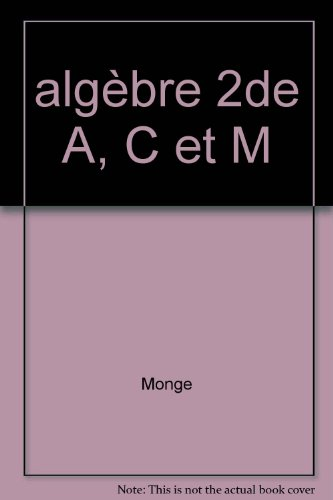algèbre 2de A, C et M