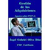 Gestión de las adquisiciones - PMP V5 (Apuntes sobre PMP v5 nº 9)