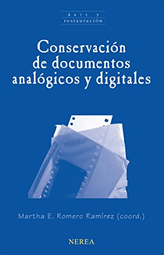 Conservación de documentos analógicos y digitales (Arte y restauración)
