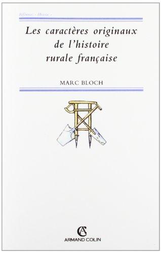 Les caractres originaux de l'histoire rurale franaise