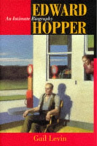 Edward Hopper: An Intimate Biography by Gail Levin (1998-04-10)