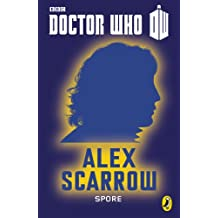 Doctor Who: Spore: Eighth Doctor (Doctor Who 50th Anniversary E-Shorts Book 8)