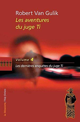 Les aventures du juge Ti (04)