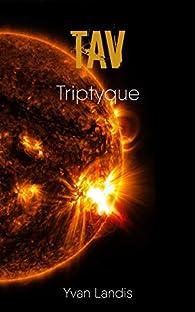 TAV: triptyque par Yvan Landis