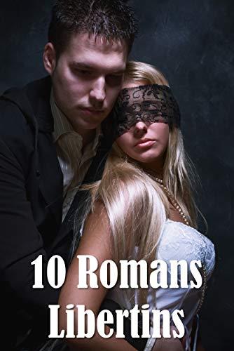 Couverture du livre 10 Romans Libertins