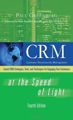 CRM at the Speed of Light, Fourth Edition: Social CRM 2.0 Strategies, Tools, and Techniques for Engaging Your Customers (Unknown Series) by Greenberg, Paul (2009) Hardcover