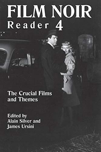 Film Noir Reader 4: The Crucial Films and Themes