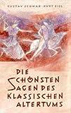 Die schönsten Sagen des klassischen Altertums - Gustav Schwab