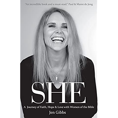 SHE: A Journey of Faith, Hope and Love with Women of the Bible (English Edition)