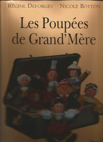 Les poupées de grand-mère par Régine Deforges