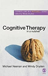 Cognitive Therapy in a Nutshell (Counselling in a Nutshell) by Michael Neenan (2005-11-22)