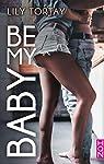 Be my baby par Tortay