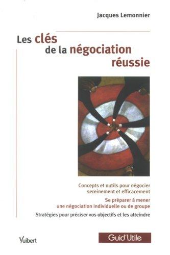 Les clés de la négociation réussie