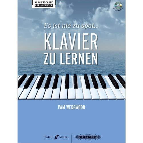 Es ist nie zu spät Klavier zu lernen (+CD) - Pamela Wedgwood - Einfach Klavier Lernen