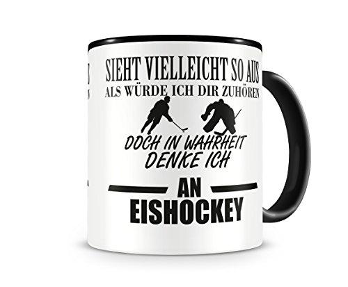 Ich denke an Eishockey Tasse Kaffeetasse Teetasse Kaffeepott Kaffeebecher Becher