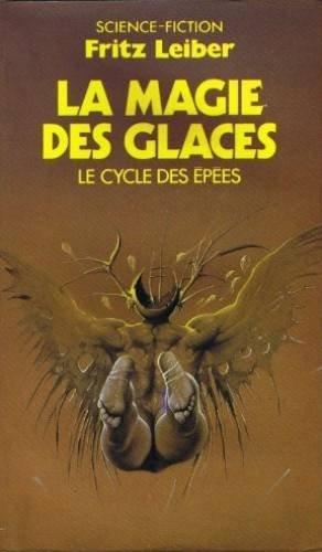 La Magie des glaces (Le Cycle des épées .)