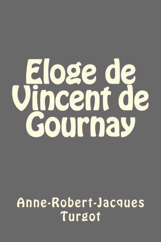Eloge de Vincent de Gournay